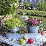 Cover-Bild zu ALPHA EDITION (Hrsg.): Garden & Decoration 2022 - Broschürenkalender 30x30 cm (30x60 geöffnet) - Kalender mit Platz für Notizen - Garten - Bildkalender - Alpha Edition