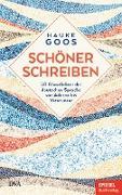 Cover-Bild zu Goos, Hauke: Schöner schreiben (eBook)