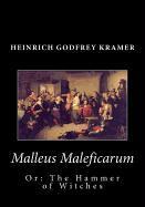 Cover-Bild zu Kramer, Heinrich Godfrey: Malleus Maleficarum, or: The Hammer of Witches