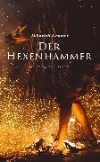 Cover-Bild zu Kramer, Heinrich: Der Hexenhammer (eBook)