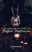 Cover-Bild zu Kramer, Heinrich: The Hammer of Witches: Malleus Maleficarum (eBook)