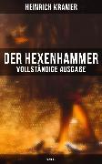 Cover-Bild zu Kramer, Heinrich: Der Hexenhammer (Band 1-3) (eBook)