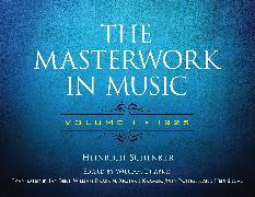 Cover-Bild zu Schenker, Heinrich: The Masterwork in Music: Volume I, 1925 (eBook)