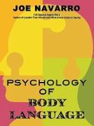 Cover-Bild zu Navarro, Joe: Psychology of Body Language (eBook)