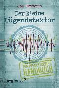 Cover-Bild zu Navarro, Joe: Der kleine Lügendetektor (eBook)
