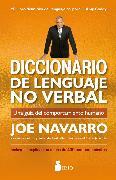 Cover-Bild zu Navarro, Joe: Diccionario de lenguaje no verbal (eBook)