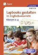 Cover-Bild zu Lapbooks gestalten im Englischunterricht Kl. 2-4 von Einstein, Wanda