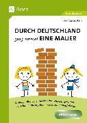 Cover-Bild zu Durch Deutschland ging einmal eine Mauer von Einstein, Wanda