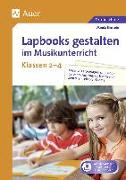 Cover-Bild zu Lapbooks gestalten im Musikunterricht Kl. 2-4 von Einstein, Wanda
