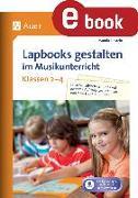 Cover-Bild zu Lapbooks gestalten im Musikunterricht Kl. 2-4 (eBook) von Einstein, Wanda