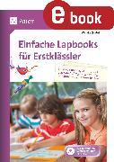 Cover-Bild zu Einfache Lapbooks für Erstklässler (eBook) von Einstein, Wanda