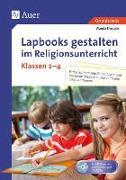 Cover-Bild zu Lapbooks gestalten im Religionsunterricht Kl. 2-4 von Einstein, Wanda