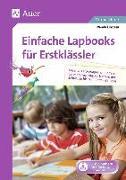 Cover-Bild zu Einfache Lapbooks für Erstklässler von Einstein, Wanda