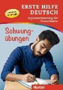 Cover-Bild zu Erste Hilfe Deutsch - Alphabetisierung für Erwachsene - Schwungübungen von Waegele, Christian