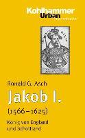Cover-Bild zu Jakob I. (1566 - 1625) von Asch, Ronald G.
