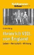 Cover-Bild zu Heinrich VIII. von England von Berg, Dieter