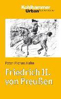 Cover-Bild zu Friedrich II. von Preußen von Hahn, Peter-Michael