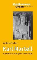 Cover-Bild zu Karl Martell von Fischer, Andreas