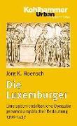 Cover-Bild zu Die Luxemburger von Hoensch, Jörg K.