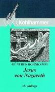 Cover-Bild zu Jesus von Nazareth von Bornkamm, Günther