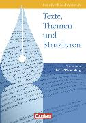 Cover-Bild zu Texte, Themen und Strukturen. Ausgabe B. Schülerbuch. BW von Fingerhut, Karlheinz