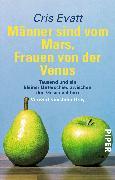 Cover-Bild zu Männer sind vom Mars, Frauen von der Venus von Evatt, Cris