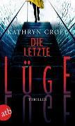 Cover-Bild zu Die letzte Lüge von Croft, Kathryn