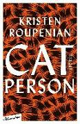 Cover-Bild zu Cat Person von Roupenian, Kristen