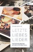 Cover-Bild zu Letzte Liebeslieder von Weiller, Stefan