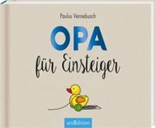 Cover-Bild zu Opa für Einsteiger von Vennebusch, Paulus