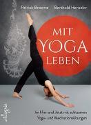 Cover-Bild zu Mit Yoga leben von Broome, Patrick