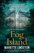 Cover-Bild zu Lindstein, Mariette: Fog Island: A terrifying thriller set in a modern-day cult (Fog Island Trilogy, Book 1) (eBook)