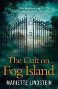 Cover-Bild zu Lindstein, Mariette: The Cult of Fog Island