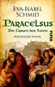 Cover-Bild zu Paracelsus - Die Fragen der Toten (eBook) von Schmid, Eva-Isabel
