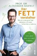 Cover-Bild zu Der Fettversteher von Bartelt, Alexander