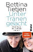 Cover-Bild zu Unter Tränen gelacht von Tietjen, Bettina