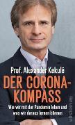 Cover-Bild zu Der Corona-Kompass von Kekulé, Alexander
