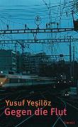 Cover-Bild zu Yesilöz, Yusuf: Gegen die Flut