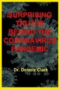 Cover-Bild zu Surprising Truths Behind the Coronavirus Pandemic (eBook) von Clark, Dennis