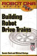 Cover-Bild zu Building Robot Drive Trains von Clark, Dennis
