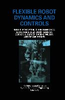 Cover-Bild zu Flexible Robot Dynamics and Controls von Dohrmann, Clark