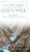 Cover-Bild zu Flowing in the River of God's Will von Clark, Dennis