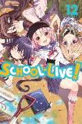Cover-Bild zu Norimitsu Kaihou: School-Live!, Vol. 12