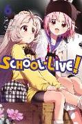 Cover-Bild zu Norimitsu Kaihou: School-Live!, Vol. 6