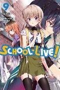 Cover-Bild zu Norimitsu Kaihou: School-Live!, Vol. 9