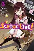 Cover-Bild zu Norimitsu Kaihou: School-Live!, Vol. 3