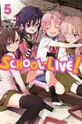 Cover-Bild zu Norimitsu Kaihou: School-Live!, Vol. 5