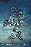 Cover-Bild zu Mackintosh, Clare: Te dejé ir / I Let You Go