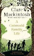 Cover-Bild zu Mackintosh, Clare: A Cotswold Family Life