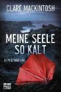 Cover-Bild zu Mackintosh, Clare: Meine Seele so kalt